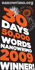 [NaNoWriMo 2009 Winner]